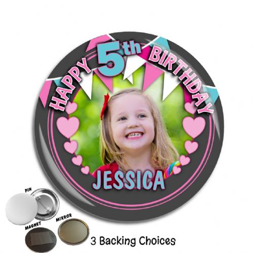 Large 75mm Personalised Happy Birthday PHOTO Badge N70 Girls Bunting & Hearts